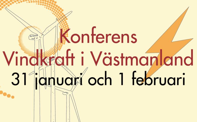 Inbjudan med program till Konferens Vindkraft i Västmanland