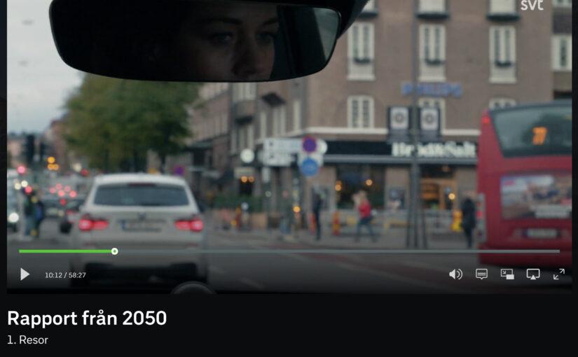 """""""Rapport från 2050"""" Kul och tänkvärt avsnitt!"""